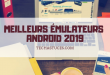 émulateurs Android