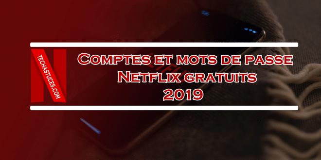 Comptes Netflix Gratuits Août 2019 | Mise à jour