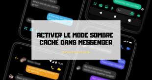 Activer le Mode Sombre dans Facebook Messenger