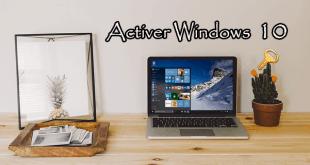 Comment activer Windows 10 Gratuitement sans logiciel ?