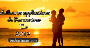 Top des Meilleures applications de Rencontres En 2019