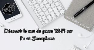 Découvrir le Mot de Passe Wi-Fi