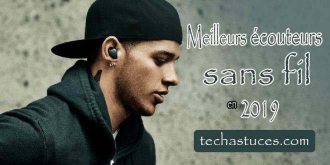 Meilleurs écouteurs sans fil en 2019
