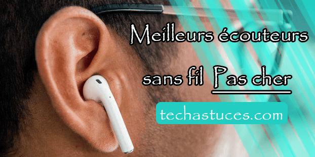 Meilleurs écouteurs sans fil Pas cher en 2019