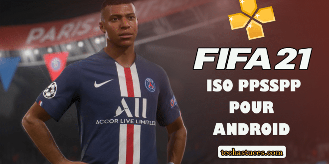 Télécharger et installer Fifa 2021 ISO PPSSPP Hors ligne | PS4 Camera