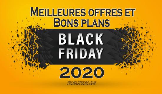 Black Friday 2020 : Meilleures offres et Bons plansdu Black Friday 2020