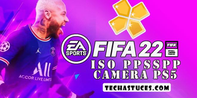 Télécharger et installer Fifa 2022 ISO PPSSPP Hors ligne | PS5 Camera